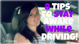 tips to stay awake while driving 8 tips to stay awake while driving