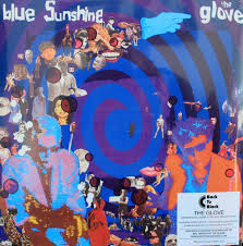 The <b>Glove</b> - <b>Blue Sunshine</b> (2013, Blue, 180 gram, Vinyl)   Discogs