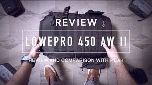 <b>Lowepro Protactic 450</b> AW II Review vs Peak Design Everyday ...