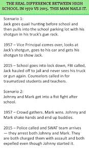 the real difference between high school in 1970 vs 2015 this man the real difference between high school in 1970 vs 2015 this man nails it