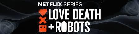 Любовь, смерть и роботы/Love, <b>Death</b> & Robots | ВКонтакте