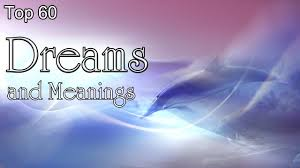Top 60 <b>Dreams</b> And Meanings - YouTube