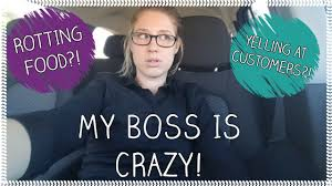 storytime my boss is crazy storytime my boss is crazy