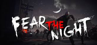Fear the Night - 恐惧之夜 on Steam