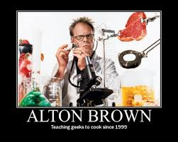Alton Brown's quotes, famous and not much - QuotationOf . COM