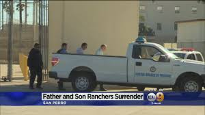 rancher and son linked to wildlife refuge takeover surrender to rancher and son linked to wildlife refuge takeover surrender to feds in san pedro cbs los angeles