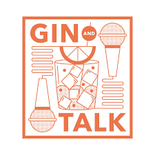 Gin And Talk