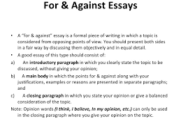 school essays topics  for and against and opinion essays school  for and against and opinion essays