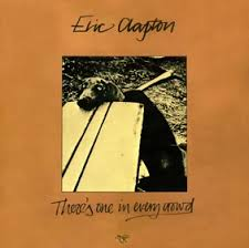 eric clapton theres one in every crown