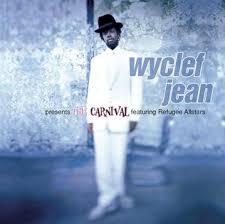 <b>Wyclef Jean</b> Presents The <b>Carnival</b> - Wikipedia