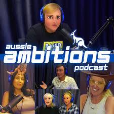 Aussie Ambitions Podcast
