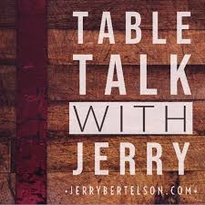 Table Talk with Jerry
