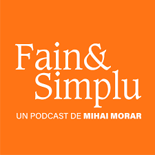 Fain & Simplu Podcast
