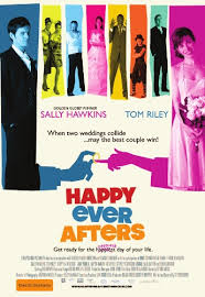Happy Ever Afters (Felices Para Siempre) 2009