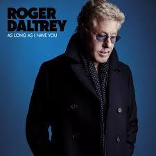 <b>Roger Daltrey – As</b> Long As I Have You Lyrics | Genius Lyrics
