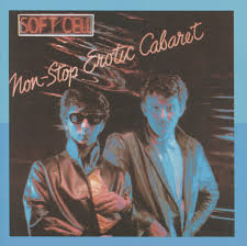 <b>Non</b>-Stop Erotic Cabaret by <b>Soft Cell</b> on Spotify