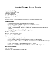 outstanding resume example working experience and summary of outstanding resume example working experience and summary of skills for applying assistant manager position