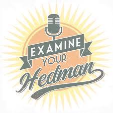 Examine Your Hedman