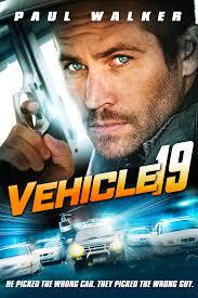 Vehicle 19 film complet