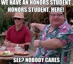 "How I feel seeing those ""honor student"" bumper stickers ... via Relatably.com"