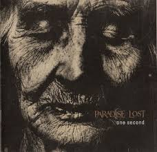 <b>Paradise Lost</b> - <b>One</b> Second | Releases | Discogs