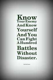 disaster quotes and slogans quotes wishes know your enemy and know yourself and you can fight a hundred battles out disaster