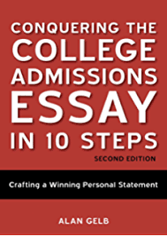 Amazon com  College Essay Essentials  A Step by Step Guide to     Conquering the College Admissions Essay in    Steps  Second Edition  Crafting a Winning Personal