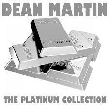 The <b>Platinum</b> Collection: <b>Dean Martin</b> — <b>Dean Martin</b>. Слушать ...