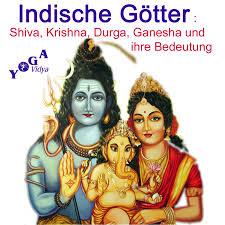 Shiva, Krishna, Durga Ganesha - indische Götter Podcast