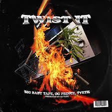 Twist It (Feat. <b>Big Baby Tape</b> & Tveth)