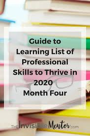 list of professional skills to thrive in guide to learing list of professional skills 10 key work skills list of employability skills you need