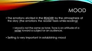 objective for today analyze setting and mood in a text t o c  4 mood