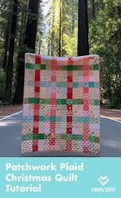 <b>Patchwork Plaid</b> Christmas <b>Quilt</b> Tutorial | Diary of a Quilter - a <b>quilt</b> ...