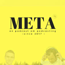 META - en podcast om podcasting