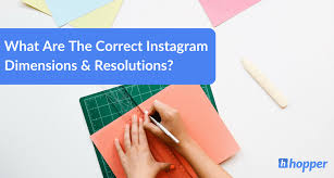 The Correct Instagram Dimensions & Resolutions In 2020 - Hopper ...