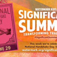 Significant Summer Week 4: National Handshake Day - Watermark