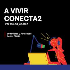 A vivir Conecta2 por melodijoperez
