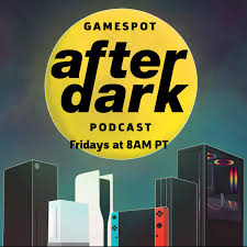GameSpot After Dark