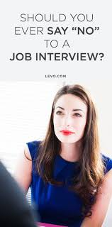 best images about job interview tips interview should you ever say no to a job interview