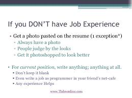 make your resume stand out      if you don    t have