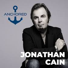 Anchored Podcast by Jonathan Cain