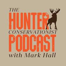 The Hunter Conservationist Podcast