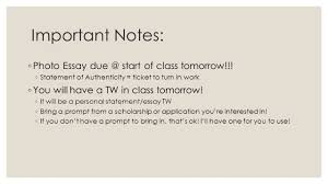 senior english important notes photo essay start important notes 9702 photo essay due start of class tomorrow