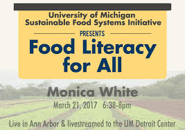 news sustainable food systems initiative a multidisciplinary monica white will speak at food literacy for all rsvp opens 14 click here