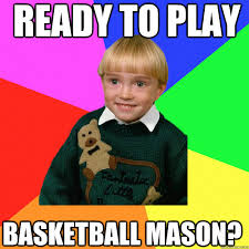 Ready To Play Basketball Mason? - Creepy Kid Meme You Cant Relate ... via Relatably.com