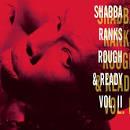 Rough & Ready, Vol. 2