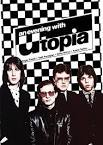 An Evening with Utopia
