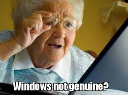 Meme Maker - Windows not genuine? Meme Maker! via Relatably.com