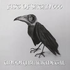Fist Of Satan 666 - Unholy Black Metal