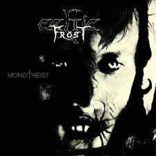 <b>Celtic Frost</b> - <b>Monotheist</b> (album review ) | Sputnikmusic